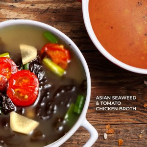 1 FOR 1 SOUP!<br>Asian Seaweed & Tomato Chicken Broth